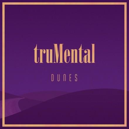 truMental – Dunes (#LSCD46)